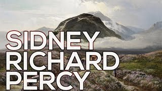 Sidney Richard Percy: A collection of 152 paintings (HD)