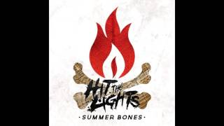 Hit The Lights - Summer Bones (Full Album 2015)