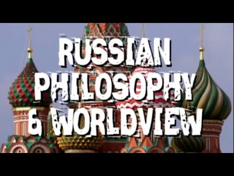 Russian philosophy and worldview