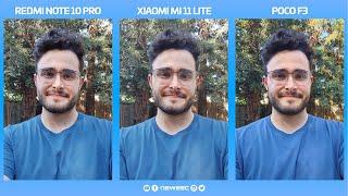 Xiaomi Mi 11 Lite vs Redmi Note 10 Pro vs POCO F3