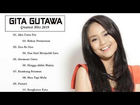 lagu terbaik || penyanyi -Gita Gutawa || [all album ]