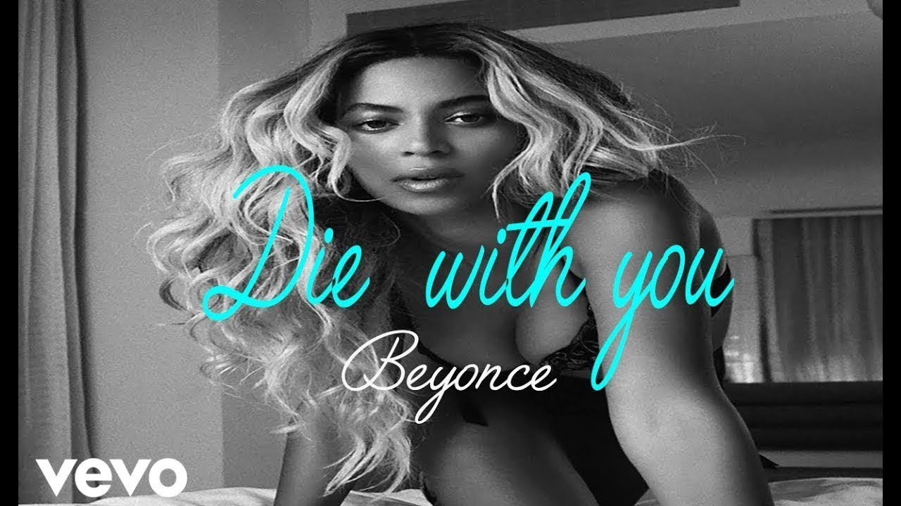 beyonce-die-with-you-lyric-lyrics-video-full-hd-best-song-of-beyonce-that-lyrics