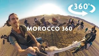 AMAZING MOROCCO 360 VIDEO