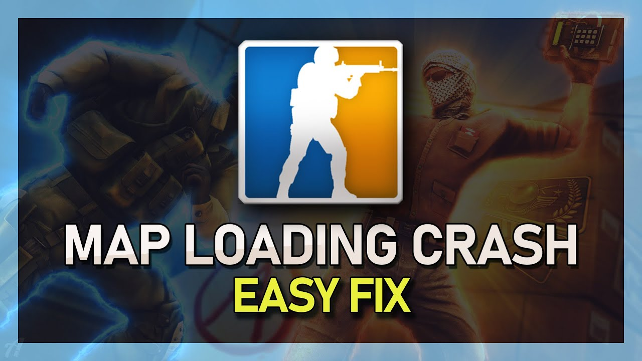 CS:GO Crashes During Map Loading Fixed! - Fast & Easy Tutorial - 2019 Proof