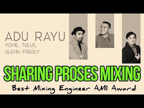 MIXING ENGINEER TERBAIK AMI Award Sharing Mixing ADU RAYU, Ternyata SIMPLE BANGET #NgocehAudio ke-6