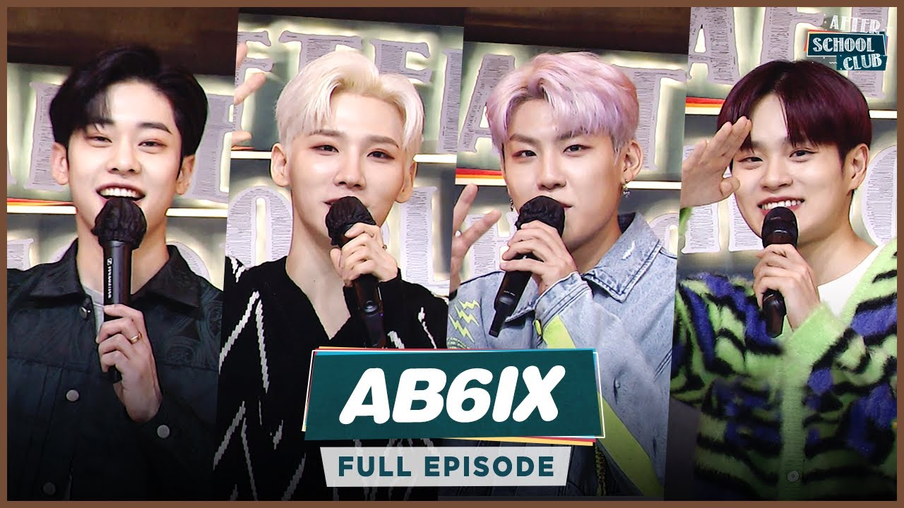 [After School Club] 💚AB6IX(에이비식스)💚 dreaming of perfection beyond completion! _ Full Episode