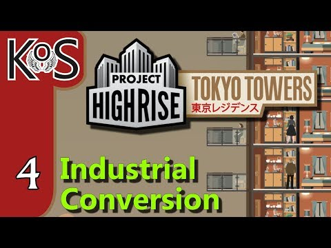 Project Highrise TOKYO TOWERS DLC! Industrial Conversion Ep 4: SHOPPING DOWN UNDER - Let's Play