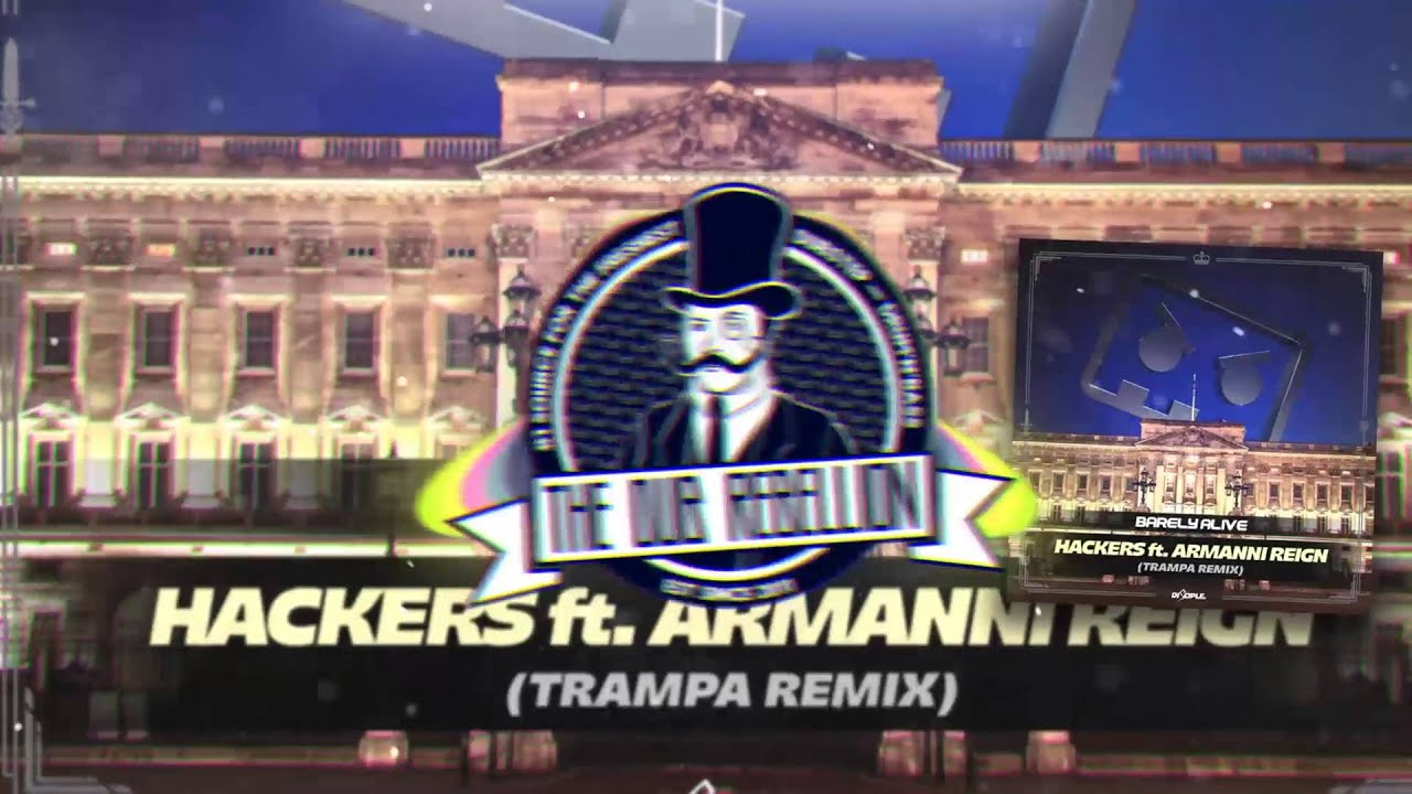 barely-alive-hackers-feat-armanni-reign-trampa-remix-the-dub-rebellion