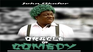 Oracle of Comedy Best of Nigerian Comedy