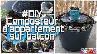 #DIY Potager composteur d'appartement sur balcon [HD]