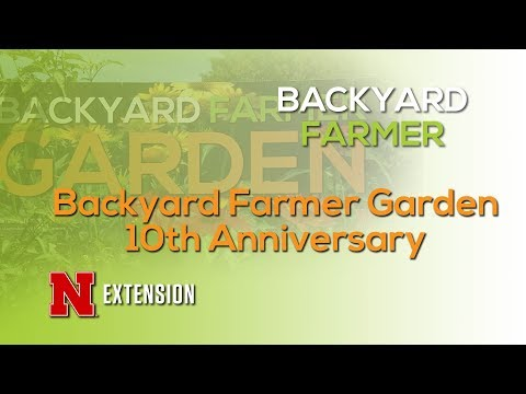 Backyard Farmer Garden 10th Anniversary