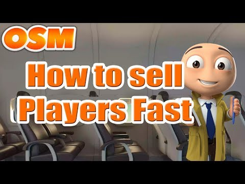 OSM: How To Sell Players Quickly