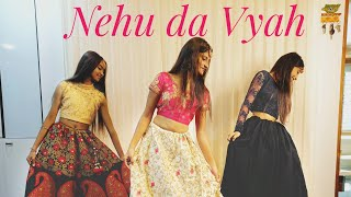 Gambar cover Yukta Palak   Nehu Da Vyah - Wedding Dance Video   Neha Kakkar & Rohanpreet Singh   Anshul Garg