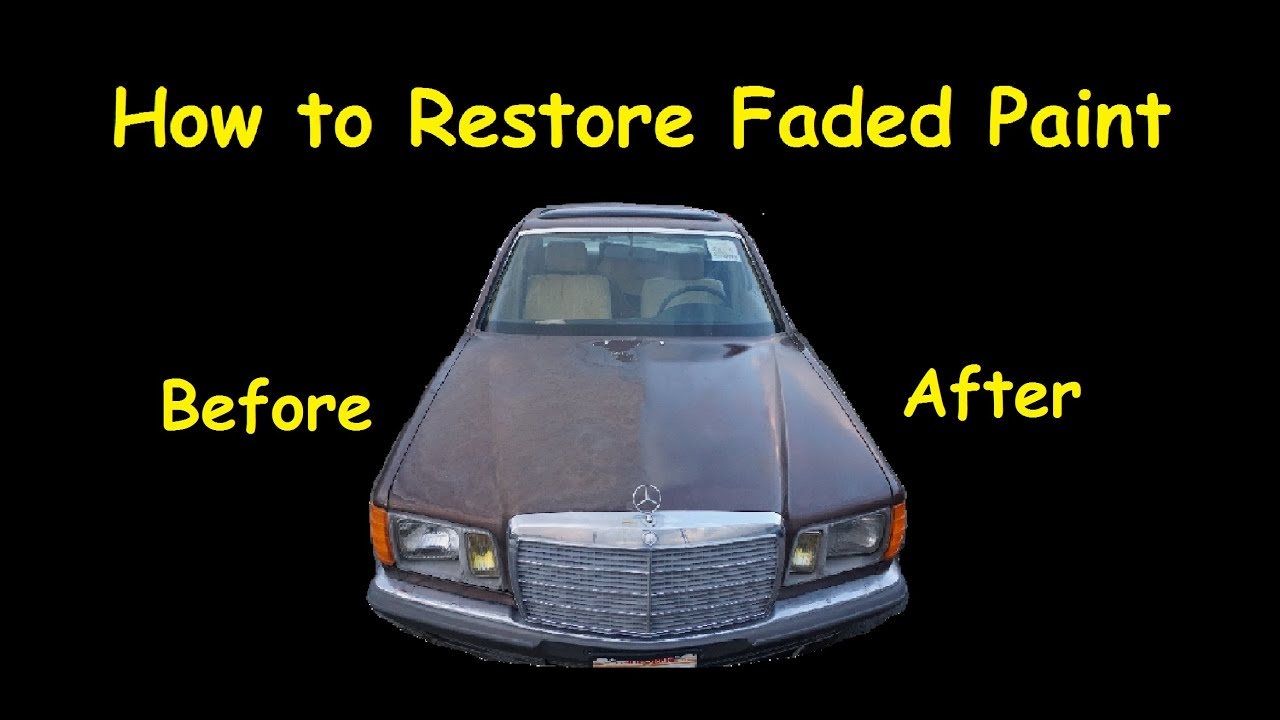 How To Restore Faded Auto Paint