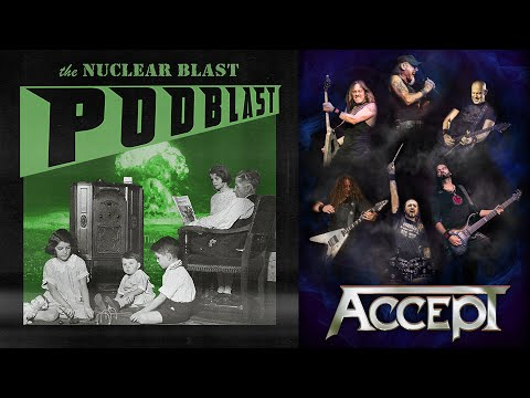NUCLEAR BLAST PODBLAST - Episode 13: Accept, Phil Campbell, Cadaver (OFFICIAL NB PODCAST)