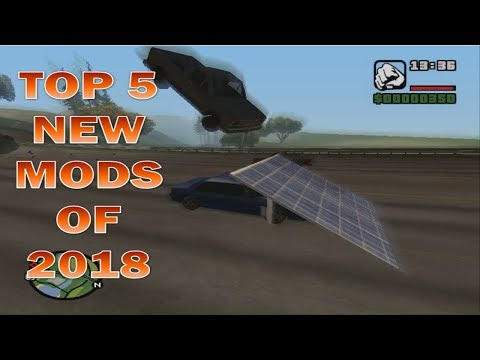 GTA San Andreas Top 5 New Mods Of 2018