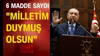 Cumhurbaşkanı Erdoğan'dan Barış Pınarı Harekatı'yla ilgili 6 mesaj