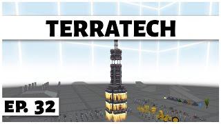 TerraTech - Ep. 32 - Building a Rocket! - Let
