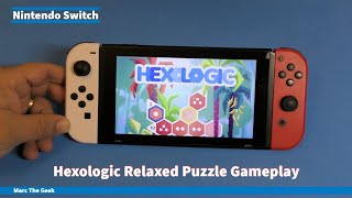 Nintendo Switch: Hexologic Relaxed Puzzle Gameplay