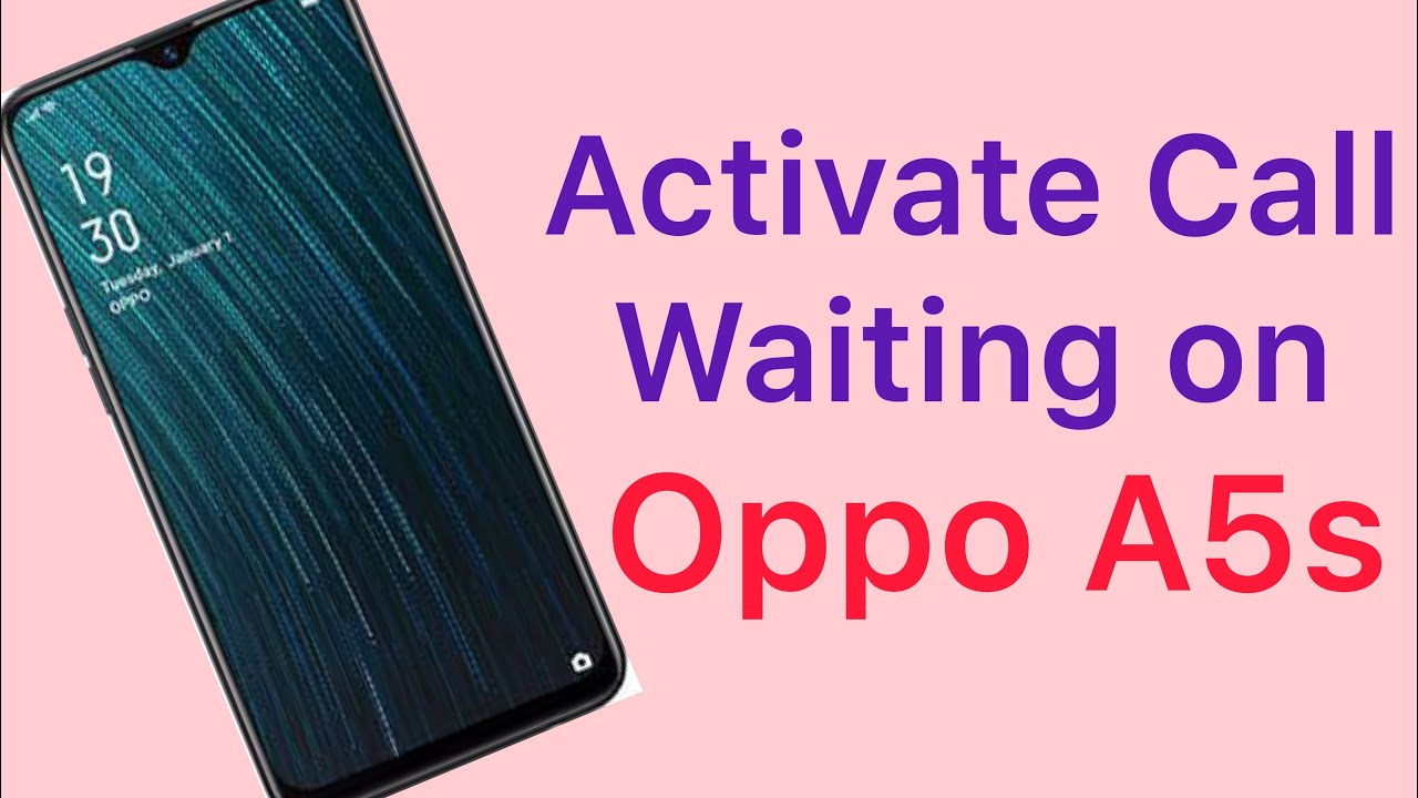how to activate call waiting in oppo a3s
