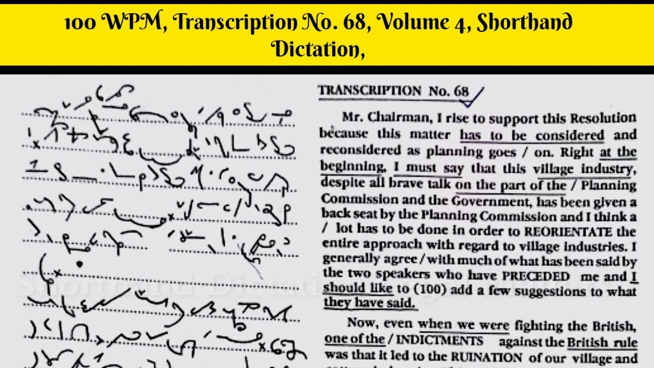 100 WPM, Transcription No 68, Volume 4, Shorthand Dictation, Kailash  Chandra, With ouline & Text