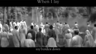 BEST VERSION Lay My Burden Down - Will McFarlane