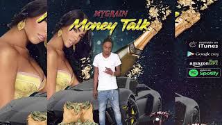 MyGrain - Money Talk - August 2019