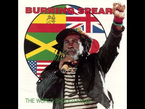 BURNING SPEAR - I Stand Strong (The World Should Know)