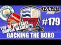 Backing the Boro FM18 | NUNEATON | Part 179 | TOP OF THE TABLE DOUBLE HEADER | Football Manager 2018