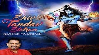 Shiva Thandava Stotram - Shankar Mahadevan