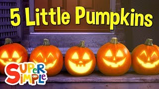 Five Little Pumpkins | Pumpkin Song | Super Simple Songs thumbnail