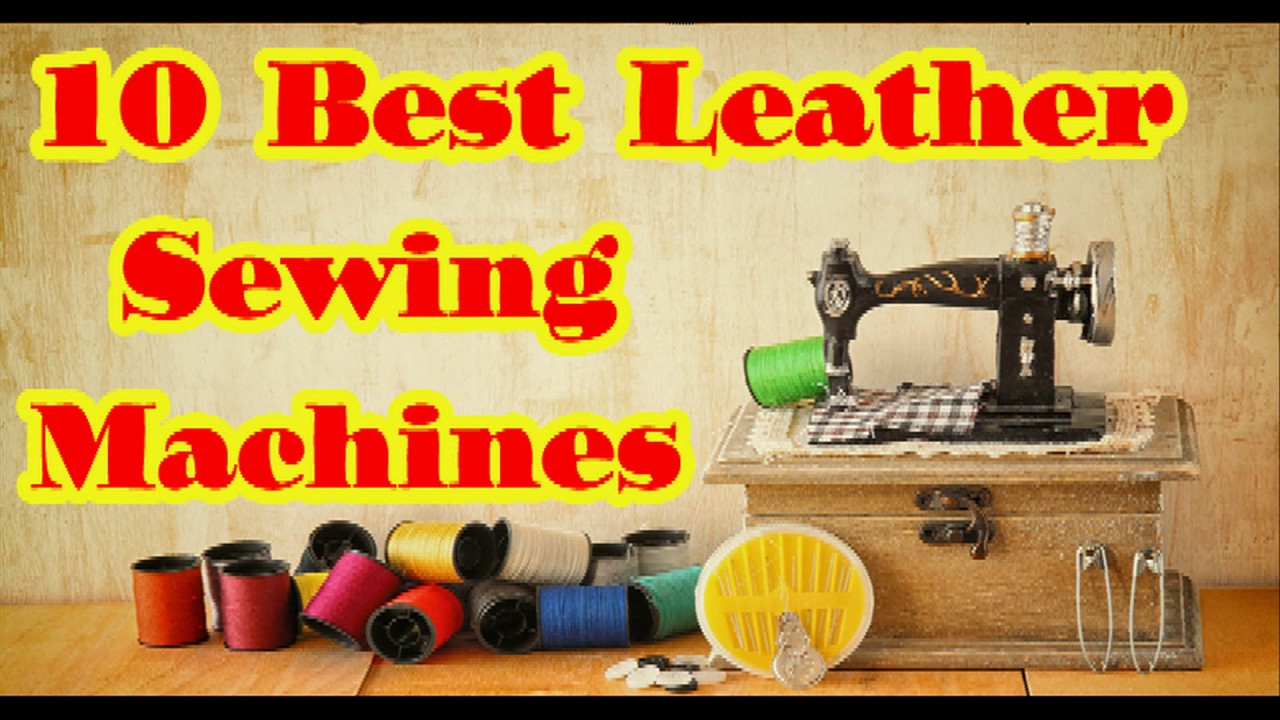 Best Leather Sewing machine to buy in 2020 - YouTube