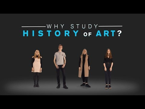 Why study History of Art?