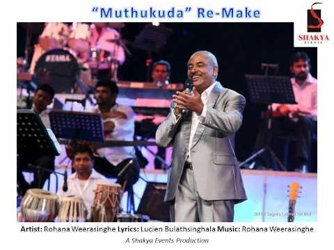 Muthukuda Re Make - Rohana Weerasinghe