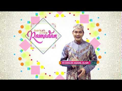 Berkah Cinta Ramadan  Bersama Cholidi Asadil Alam