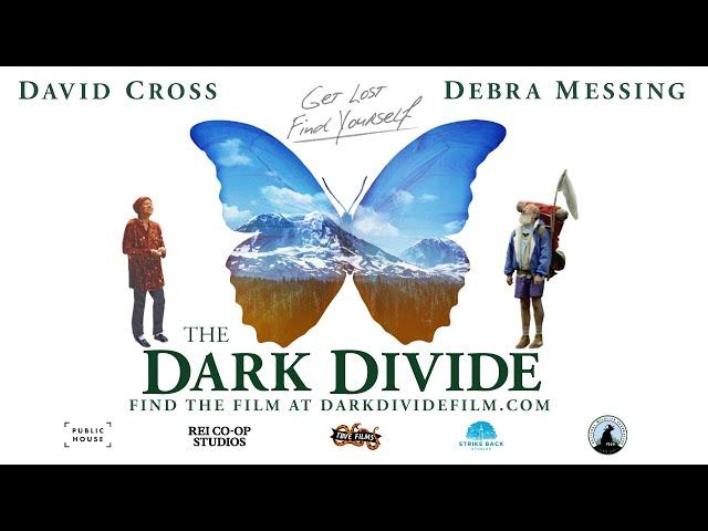 The Dark Divide – Official Trailer (David Cross, Debra Messing)