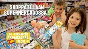 SHOPPAILUKIERROS ESPANJALAISESSA SUPERMARKETISSA  I Los Fernandez Espanjassa kausi 2 vlogi 5