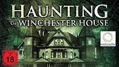 Haunting of Winchester House [HD] (Horrorfilm | deutsch)