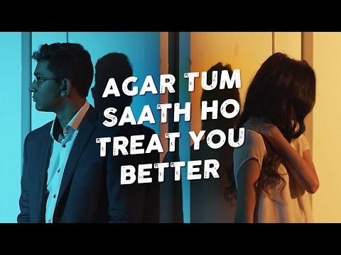 Agar Tum Saath Ho / Treat You Better - Penn Masala (Cover)