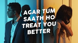 agar tum saath ho treat you better penn masala