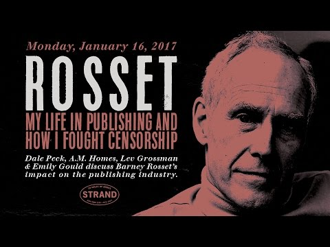 Barney Rosset: My Life in Publishing and How I Fought Censorship