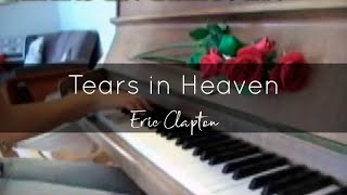 Tears In Heaven (Eric Clapton) Piano Cover