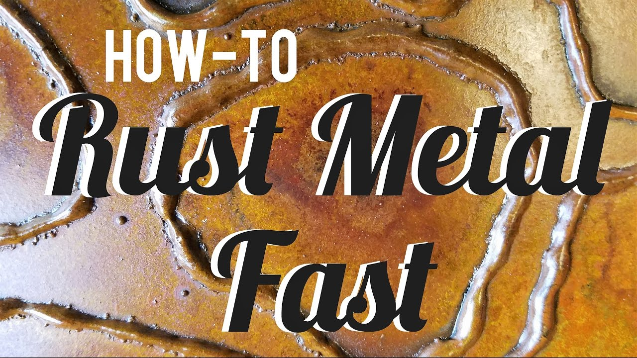 How To Rust Metal Fast Simple Spray On Patina Youtube