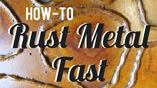 How-to Rust Metal Fast - Simple Spray On Patina