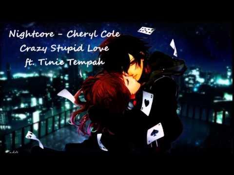 Nightcore - Cheryl Cole Crazy Stupid Love ft Tinie Tempah