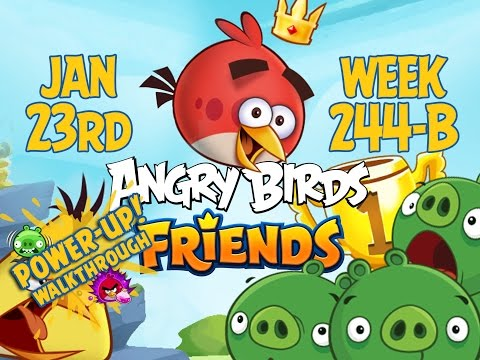 Angry Birds Friends Tournament Week 244-B Levels 1 to 6 Power Up Mobile Compilation Walkthroughs