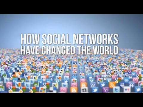 How Social Networks Have Changed The World!