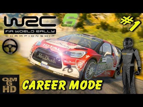 WRC 6 / World Rally Championship/ First Look /Career Mode