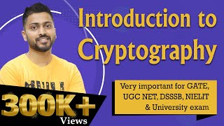 Cryptography Inroduction | Imp for UGC NET and GATE | Computer Networks