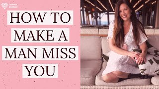 Tips to Make a Man Miss You After a Date | Adrienne Everheart